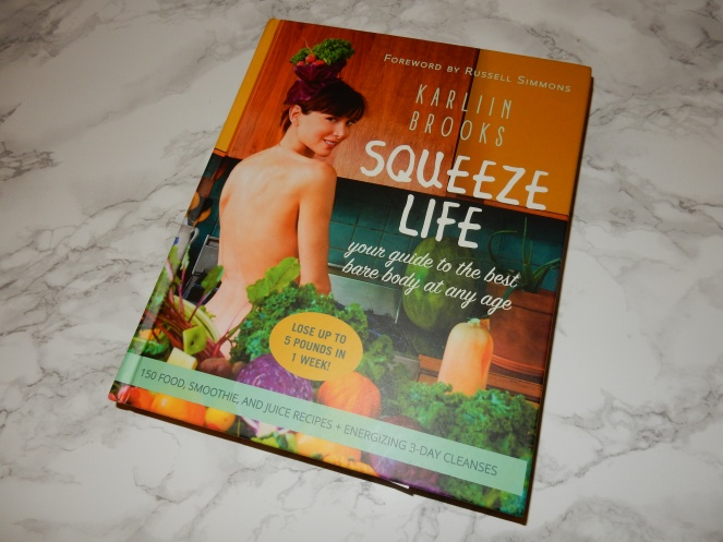 Squeeze Life, The Squeeze, Karlin Brooks, Juicing, Raw foods, raw eating, gluten free, healthy eating, smoothies, healthy recipes, healthy cookbook, sarah in style, sarahinstyle.com, Sarah Meyer